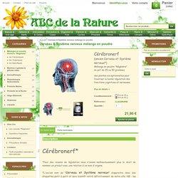 Cerveau & Système nerveux mélange en poudre, herboristerie, phytothérapie..
