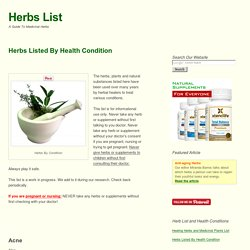 Herbs Listed By Health Condition