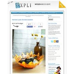Herbst Laub Schale basteln - EXPLI Blog