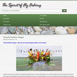 Tying Ed Herbst's Hopper - TomSutcliffe - The Spirit of Fly Fishing
