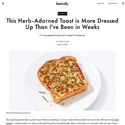 This Herby Texas Toast Looks Fancy But Is Incredibly Easy to Make