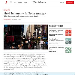Herd Immunity Is Not a Strategy