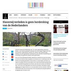 Slavernij verleden is geen herdenking van de Nederlanders - George Arakel