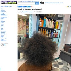 Here is all about the Afro hairstyle!