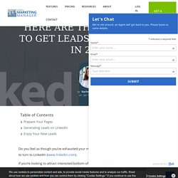 Here Are the Best Ways to Get Leads on LinkedIn in 2021