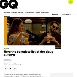 Dry Days in India in 2020 - List of Dry Days in 2020 at GQ India