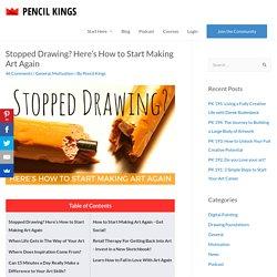 Here's How To Start Making Art Again