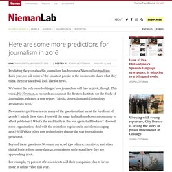 Here are some more predictions for journalism in 2016
