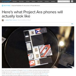 Here's what Project Ara phones will actually look like