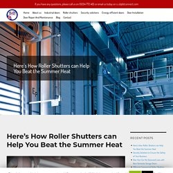 Here's How Roller Shutters can Help You Beat the Summer Heat