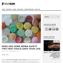 Here Are Some MDMA Safety Tips That Could Save Your Life