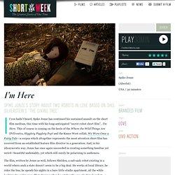 Spike Jonze + Absolut Short Film