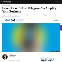 Here's How To Use Telegram To Amplify Your Business