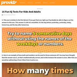 Here Are 16 Fun IQ Tests For Both Kids And Adults