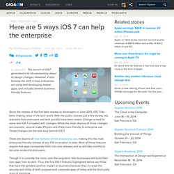 Here are 5 ways iOS 7 can help the enterprise