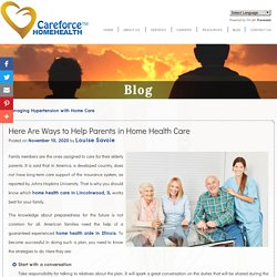 Here Are Ways to Help Parents in Home Health Care