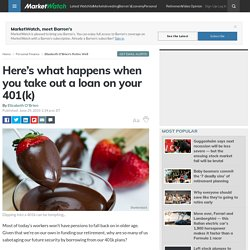 Here's what happens when you take out a loan on your 401(k)
