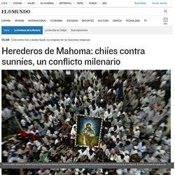Herederos de Mahoma: chiíes contra sunníes, un conflicto milenario