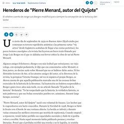 """Herederos de """"Pierre Menard, autor del Quijote"""" - 16.01.2005 - LA NACION"""