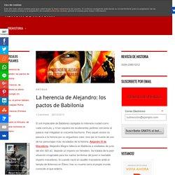 La herencia de Alejandro: los pactos de Babilonia - Revista de Historia