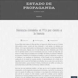 Herencia correísta: el 77,5 por ciento a la basura
