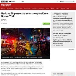 Heridas 29 personas en una explosión en Nueva York - BBC Mundo