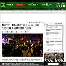Al menos 101 heridos y 29 detenidos en la Marcha de la Dignidad en Madrid