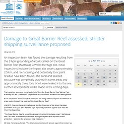 World Heritage Centre - Damage to Great Barrier Reef assessed; stricter shipping surveillance proposed