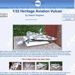 1/32 Heritage Aviation Vulcan by Aaron Hughes