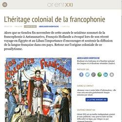 L'héritage colonial de la francophonie