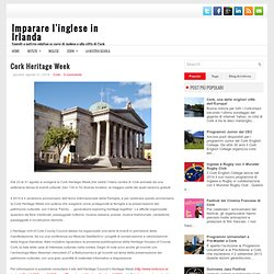 Cork Heritage Week ~ Imparare l'inglese in Irlanda