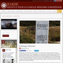 L'héritage d'Homère — Iliade — Institut pour la longue mémoire européenne