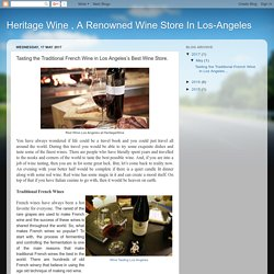 Tasting the Traditional French Wine in Los Angeles's Best Wine Store.
