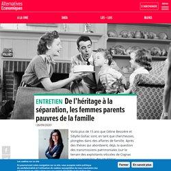 De l'héritage à la séparation, les femmes parents pauvres de la famille