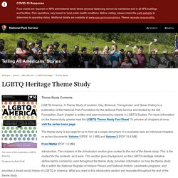 LGBTQ Heritage Theme Study - Telling All Americans' Stories (U.S. National Park Service)
