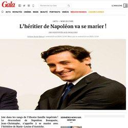 L'héritier de Napoléon va se marier!