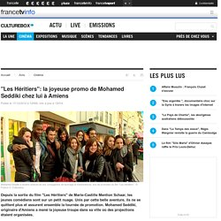 """""""Les Héritiers"""": la joyeuse promo de Mohamed Seddiki chez lui à Amiens"""