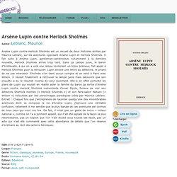 Arsène Lupin contre Herlock Sholmès - Leblanc, Maurice