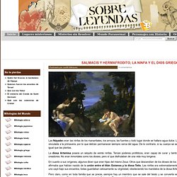 Salmacis y Hermafrodito, la ninfa y el dios griego