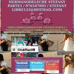 HERMANODELECHE STEFANY PARTE1 / 976547095 / STEFANY LIBRE123@HOTMAIL.COM PERUCALIENTE.CO