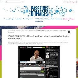 L'ÂGE DES DATA - Herméneutique numérique et technologies contributives