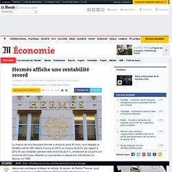 Hermès affiche une rentabilité record