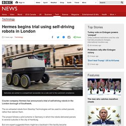 Hermes begins trial using self-driving robots in London