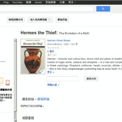 Hermes the thief: the evolution of a ... - Norman Oliver Brown