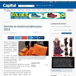 Hermès se montre prudent pour 2015