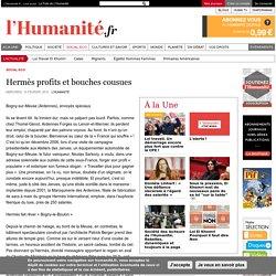 Hermès profits et bouches cousues