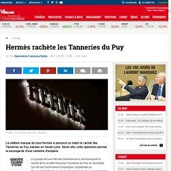 Hermès rachète les Tanneries du Puy