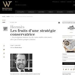 Hermès - Les fruits d'une stratégie conservatrice
