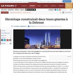 Hermitage construirait deux tours géantes à la Défense