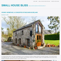 Crows' Hermitage, a converted stone barn in Ireland